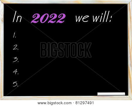 In 2022 We Will