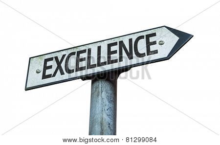 Excellence sign isolated on white background