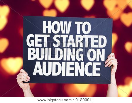 How To Get Started Building on Audience card with heart bokeh background