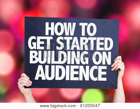 How To Get Started Building on Audience card with bokeh background