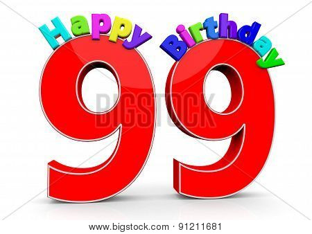 The Big Red Number 99 With Happy Birthday