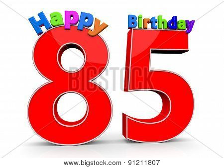 The Big Red Number 85 With Happy Birthday