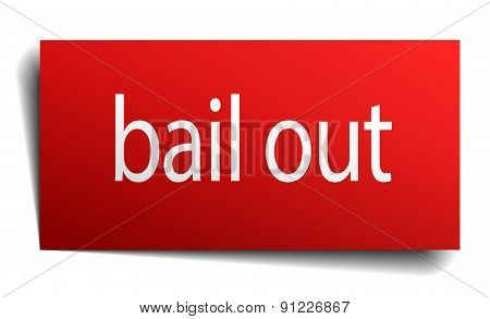 Bail Out Red Paper Sign Isolated On White