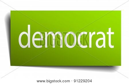 Democrat Green Paper Sign On White Background