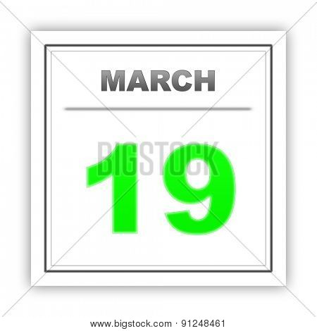 March 19. Day on the calendar. 3d