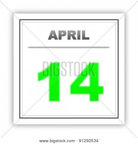 April 14. Day on the calendar. 3d