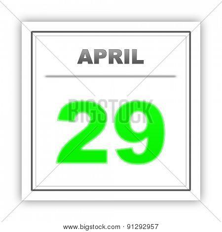 April 29. Day on the calendar. 3d