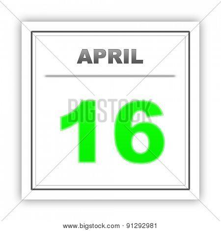 April 16. Day on the calendar. 3d