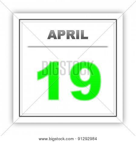 April 19. Day on the calendar. 3d