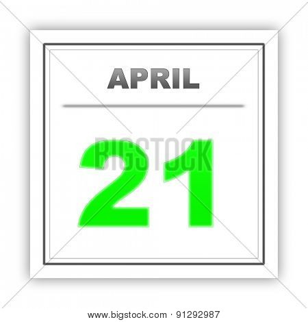 April 21. Day on the calendar. 3d