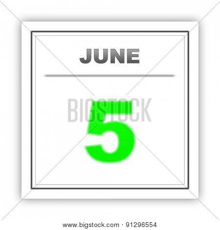 June 5. Day on the calendar. 3d