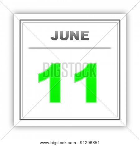 June 11. Day on the calendar. 3d