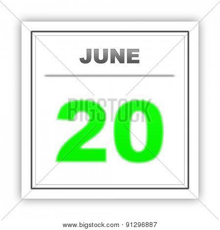 June 20. Day on the calendar. 3d