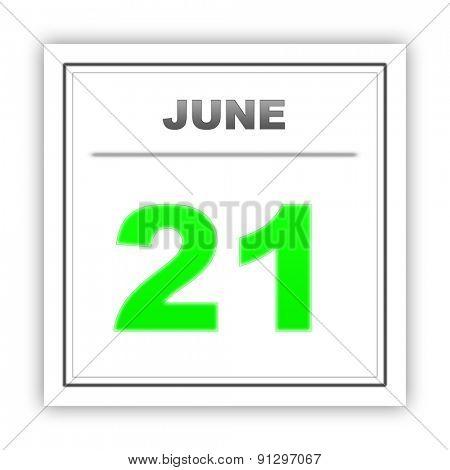 June 21. Day on the calendar. 3d