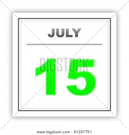 July 15. Day on the calendar. 3d