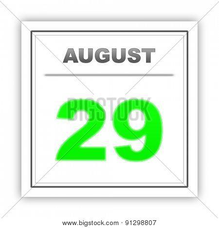 August 29. Day on the calendar. 3d