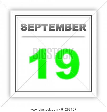 September 19. Day on the calendar. 3d