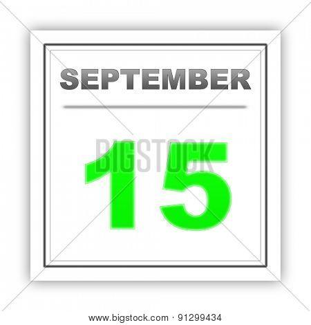 September 15. Day on the calendar. 3d