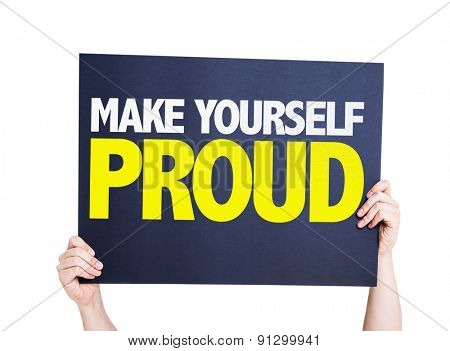 Make Yourself Proud card isolated on white