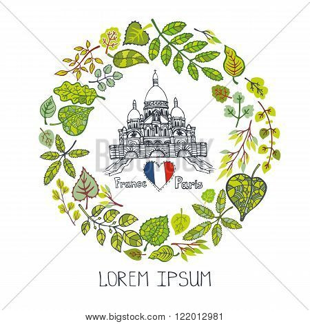 Spring in Paris, Famous landmarks with green leaves wreath, round compositions.Vintage Vector doodle sketchy.Sacre Coeur Montmartre art.Design template, Vector illustration, poster.