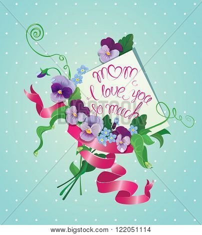 Vintage card flowers ribbon and old paper peace with handwritten calligraphic text - Mom I love you so much on blue polka dots background. Design with love.