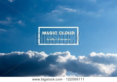 Vector abstract concept white cloud on blue sky background illustration. Realistic photographic colourful cloudscape. Magic cloudy clean environment atmosphere. Your creative conceptual presentation