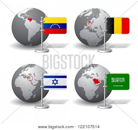 Gray Earth globes with designation of Venezuela, Belgium, Israel and Saudi Arabia, with state flags