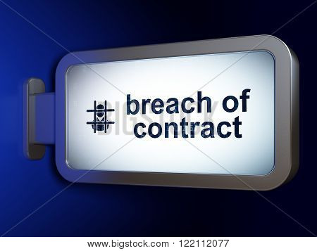 Law concept: Breach Of Contract and Criminal on billboard background