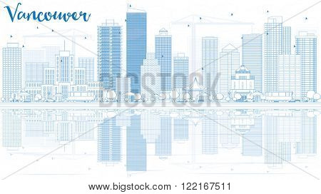 Outline Vancouver skyline with blue buildings and reflections. Vector illustration. Business travel and tourism concept with place for text. Image for presentation, banner, placard and web site.