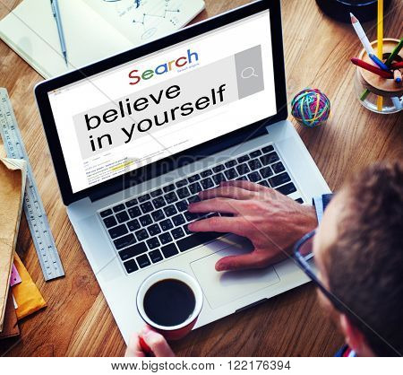 Believe in Yourself Self Esteem Confidence Aspiration Concept