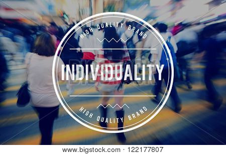 Individuality Independence Freedom Character Concept