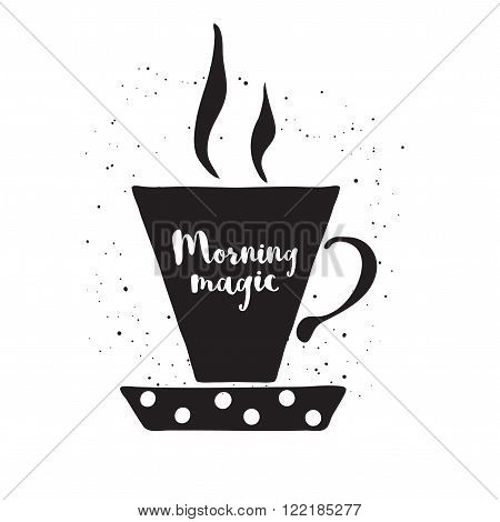 Hand drawn teacup with lettering Morning magic. Black and white vector illustration with teacup. Teacup vector icon. Isolated teacup. Cup of tea. Monochrome vector teacup on white background.