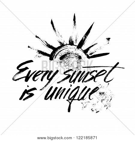 Every sunset is unique. Hand drawn lettering. Serigraphy shirt print