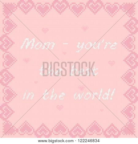 Greeting card for mom. Frame with pink hearts. Mother's Day