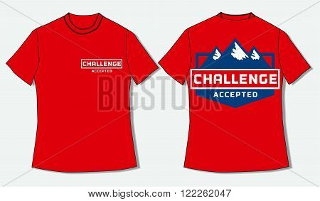 Flat identity mock up template of T shirt. Motivational Quote Challenge Accepted. Business Logo Concept. Idea design for teambuildingl webinar seminar creative people. Vector illustration