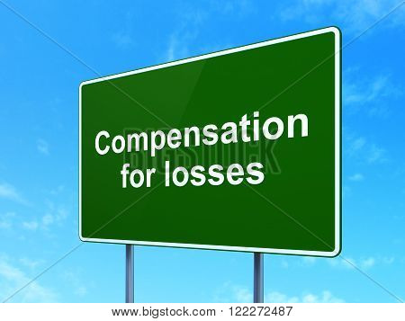 Banking concept: Compensation For losses on road sign background