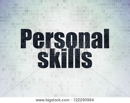 Learning concept: Personal Skills on Digital Paper background