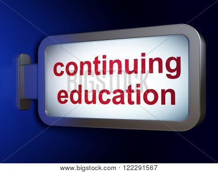Learning concept: Continuing Education on billboard background