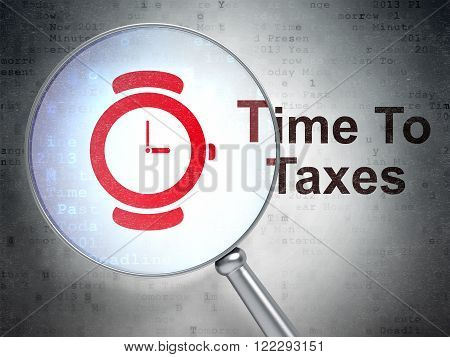 Time concept: Hand Watch and Time To Taxes with optical glass