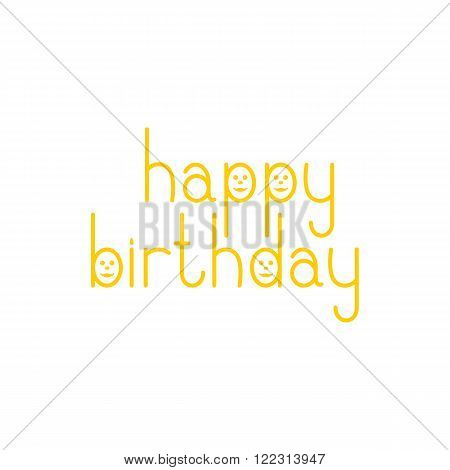 Orange colored Happy birthday lettering in English with funny faces isolated on white background