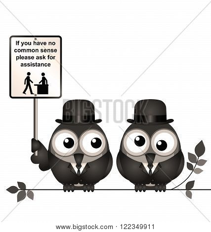 Retro comical common sense sign with birds perched on a branch isolated on white background