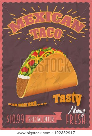 Vintage Mexican Tacos Poster or flyer template. Crumpled paper effects can be easily removed. Vector illustration.