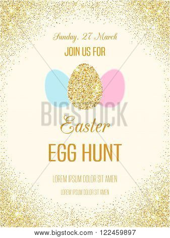 Easter egg hunt invitation flyer with golden glitter. Vector sparkling Easter card. Easter shiny poster. Egg Hunt banner.