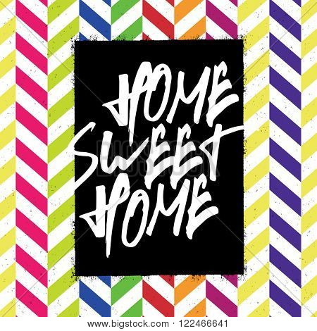 Home sweet home poster. Raster version.