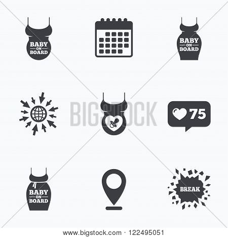 Calendar, like counter and go to web icons. Baby on board icons. Infant caution signs. Child pacifier nipple. Pregnant woman dress with big belly. Location pointer.