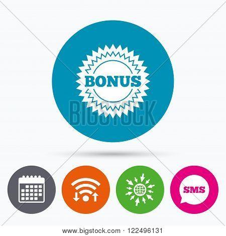 Wifi, Sms and calendar icons. Bonus sign icon. Special offer star symbol. Go to web globe.