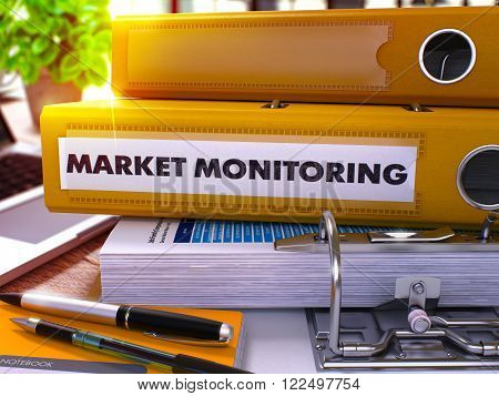 Market Monitoring - Yellow Office Folder on Background of Working Table with Stationery and Laptop. Market Monitoring Business Concept on Blurred Background. Market Monitoring Toned Image. 3D.