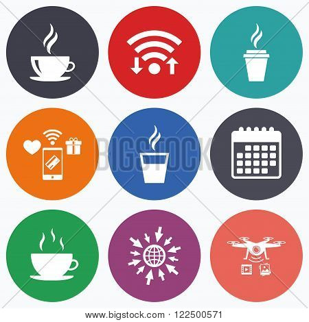 Wifi, mobile payments and drones icons. Coffee cup icon. Hot drinks glasses symbols. Take away or take-out tea beverage signs. Calendar symbol.