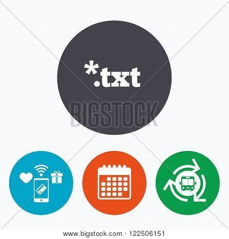 Text file icon. Download txt doc button. Txt file extension symbol. Mobile payments, calendar and wifi icons. Bus shuttle.