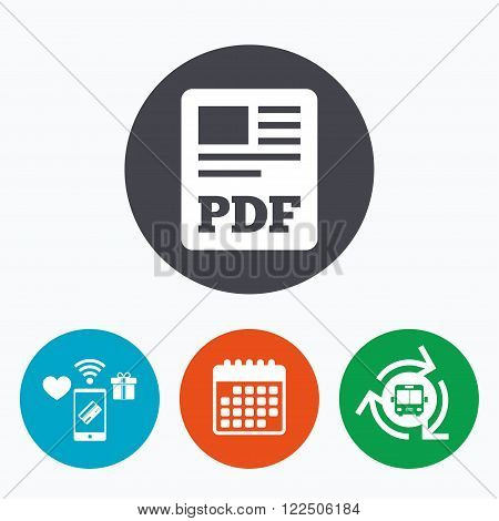 PDF file document icon. Download pdf button. PDF file symbol. Mobile payments, calendar and wifi icons. Bus shuttle.